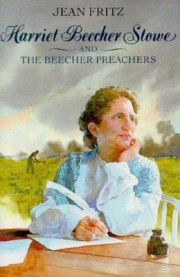 Harriet-Beecher-Stowe-and-the-Beecher-Preachers-9780399226663